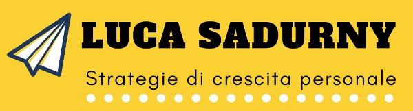 Blog di crescita personale | Luca Sadurny