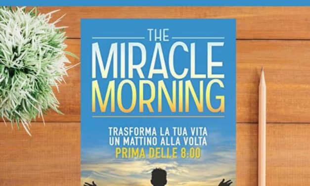 Miracle Morning: riassunto in italiano [PDF gratuito]