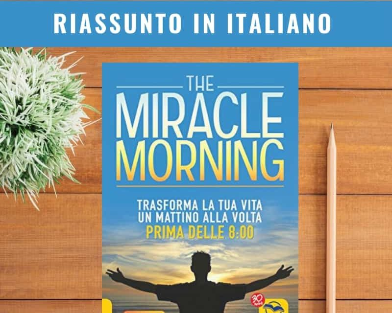 Miracle Morning italiano PDF (riassunto in italiano PDF)