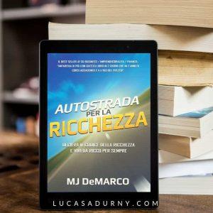 Auotstrada per la ricchezza - riassunto in italiano