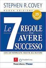 7 regole per avere successo nella vita