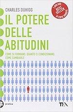 Libri sulla gestione del tempo e produttività - Il potere delle abitudini