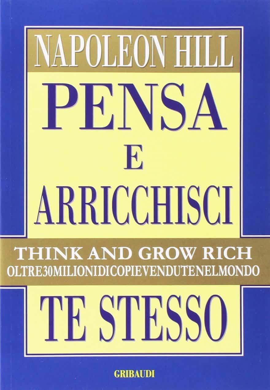 Libri di educazione finanziaria - Pensa e arricchisci te stesso