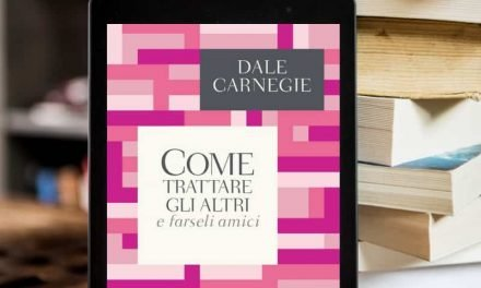 Come trattare gli altri e farseli amici: riassunto in italiano [PDF]