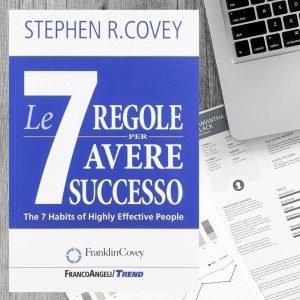 Le 7 regole per avere successo di Stephen Covey