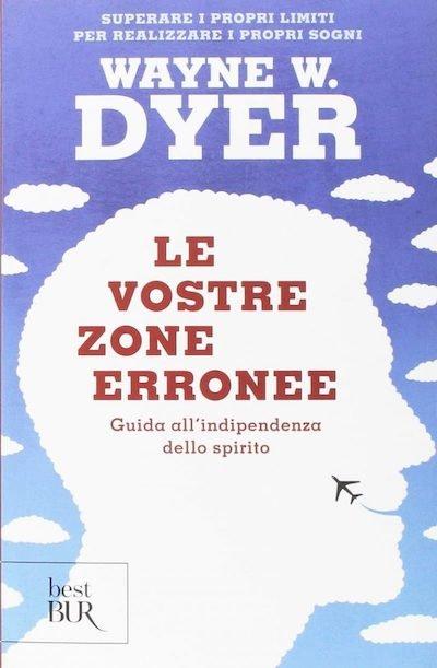 Le vostre zone erronee di Wayne Dyer