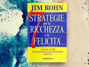 7 strategie per la ricchezza e la felicità - recensione